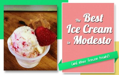 The Best Ice Cream in Modesto (and other frozen treats)