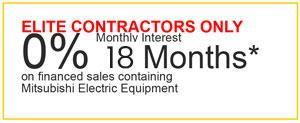 0 percent 18 month financing on Mitsubishi electric equipment